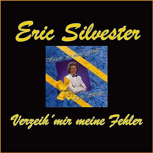 Verzeih mir meine Fehler von Erik Silvester bei Amazon