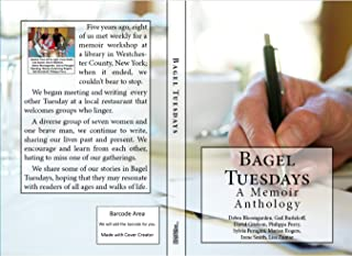 Bagel Tuesdays: A Memoir Anthology (English Edition)