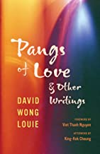 Pangs of Love and Other Writings (Classics of Asian American Literature)