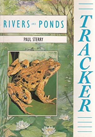 Tracker: Rivers and Ponds