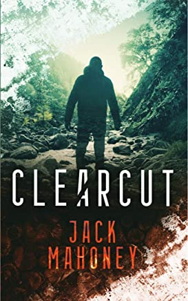 Clearcut (Adrian Cervantes Book 1)