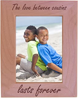 The Love Between Cousins Lasts Forever - Wood Picture Frame - Fits 5x7 Inch Picture (Vertical)