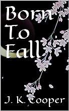 Born To Fall