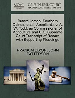 Buford James, Southern Dairies, et al., Appellants, V. A. W. Todd, as Commissioner of Agriculture and U.S. Supreme Court T...