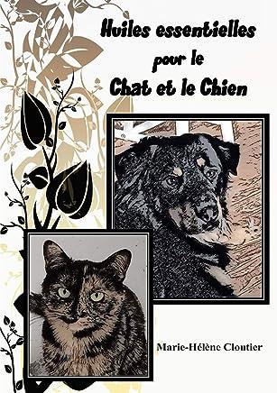 Huiles essentielles pour le chat et le chien