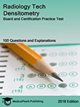 Radiology Tech Densitometry: Board and Certification Practice Test