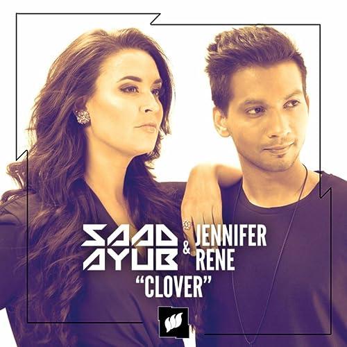 Clover by Saad Ayub & Jennifer Rene on Amazon Music - Amazon com