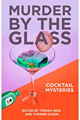 Murder by the Glass: Cocktail Mysteries Kindle Edition