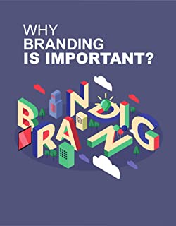 Why branding is important for any business : Brand strategy of a company should lead to customers always deciding on the a...