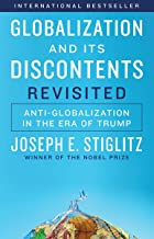 Globalization and Its Discontents Revisited: Anti-Globalization in the Era of Trump