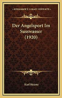 Der Angelsport Im Susswasser (1920)