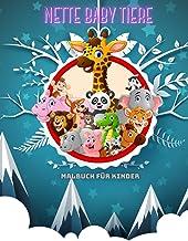 NETTE BABY TIERE - Malbuch Für Kinder (German Edition)