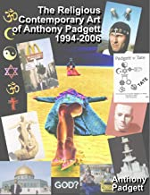 The Religious Contemporary Art of Anthony Padgett 1994-2006