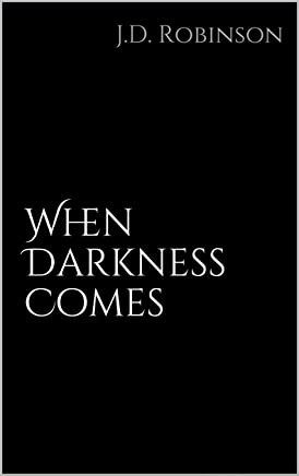 When Darkness Comes (English Edition)