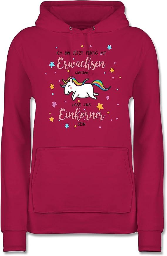 Kapuzen-Pullover Damen Einhorn Ich bin jetzt fertig mit erwachsen werden lass