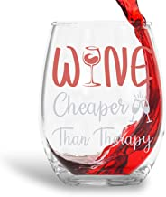 Wine Cheaper Than Therapy 15oz Crystal Stemless Wine Glass - Fun Wine Glasses with Sayings Gifts For Women, Her, Mom on Mother's Day Or Christmas