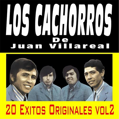20 Exitos Originales, Vol. 2 by Los Cachorros De Juan Villarreal on Amazon Music - Amazon.com