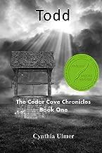 Todd (The Cedar Cove Chronicles Book 1)