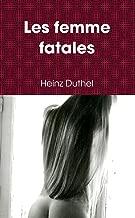 Les Femme Fatales