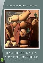 Racconti da un mondo possibile (Green) (Italian Edition)
