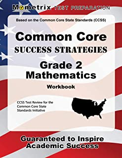 Common Core Success Strategies Grade 2 Mathematics Workbook: Comprehensive Skill Building Practice for the Common Core Sta...