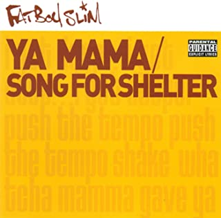 Ya Mama & Song for Shelter [Explicit]
