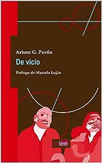 De Vicio (Spanish Edition)