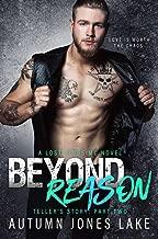Beyond Reason: Teller's Story, Part Two (Lost Kings MC Book 9)