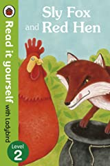 Sly Fox and Red Hen - Read it yourself with Ladybird: Level 2 Kindle Edition