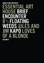 Essential Art House: Volume 5 (Brief Encounter / 8 1/2 / Floating Weeds / Jules and Jim / Kapo / Loves of a Blonde)