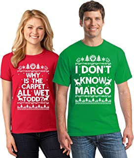 Christmas Ugly Sweater Cal Todd and Margo Matching Shirts Christmas Margo Todd T-Shirt