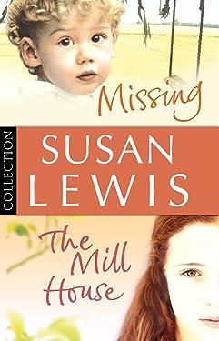 Susan Lewis Bundle: Missing/ The Mill House