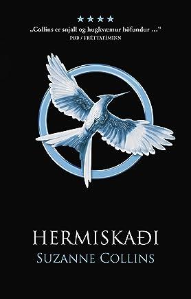 Hermiskaði: Hungurleikarnir #3 (Icelandic Edition)