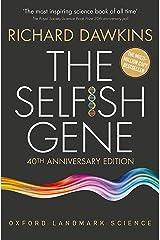 The Selfish Gene: 40th Anniversary edition (Oxford Landmark Science) Kindle Edition