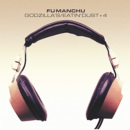 Fu Manchu - Godzilla's Eatin' Dust 4 (2019) LEAK ALBUM