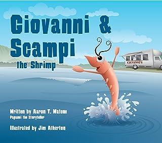 Giovanni and Scampi the Shrimp