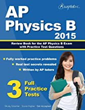 AP Physics B 2015: Review Book for AP Physics B Exam with Practice Test Questions