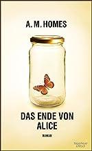 Das Ende von Alice: Roman (German Edition)