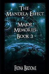 The Mandela Effect - Major Memories, Book 3 Paperback