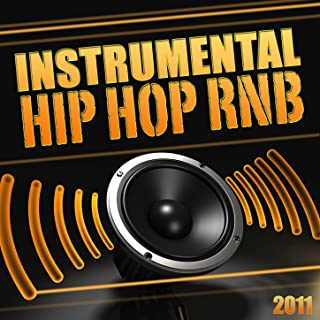 Instrumental Hip Hop Rnb 2011 (Instrumental, Beat, Hip Hop, Rnb, Dancehall, Dirty South, West Coast, Rap, music, Freestyle, Club, Instru, 2011)