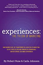 Experiences: The 7th Era of Marketing