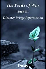 The Perils of War Book 3: Disaster Brings Reformation! Kindle Edition