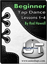 Beginner Tap Dance Lessons 1-4 by Rod Howell