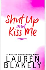 Shut Up And Kiss Me (Happy Endings Book 2) (English Edition) Format Kindle