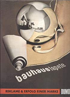 Bauhaustapete: Reklame & Erfolg einer Marke = Advertising & success of a brandname (German Edition)