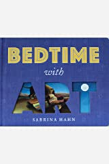 Bedtime with Art (Sabrina Hahn's Art & Concepts for Kids) Kindle Edition