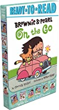 Brownie & Pearl On the Go: Brownie & Pearl Hit the Hay; Brownie & Pearl See the Sights; Brownie & Pearl Get Dolled Up; Brownie & Pearl Step Out. Grab a Bite; Brownie & Pearl Go for a Spin