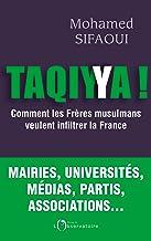 Taqiyya ! Comment les frères musulmans veulent infiltrer la France