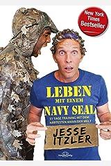 Leben mit einem Navy Seal: 31 Tage Training mit dem härtesten Mann der Welt Capa comum