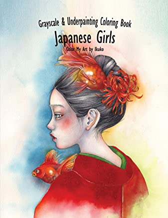 Japanese Girl: Grayscale & Underpainting Coloring Book